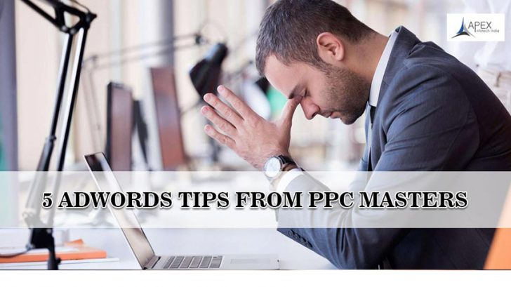 5 AdWords Tips from PPC Masters