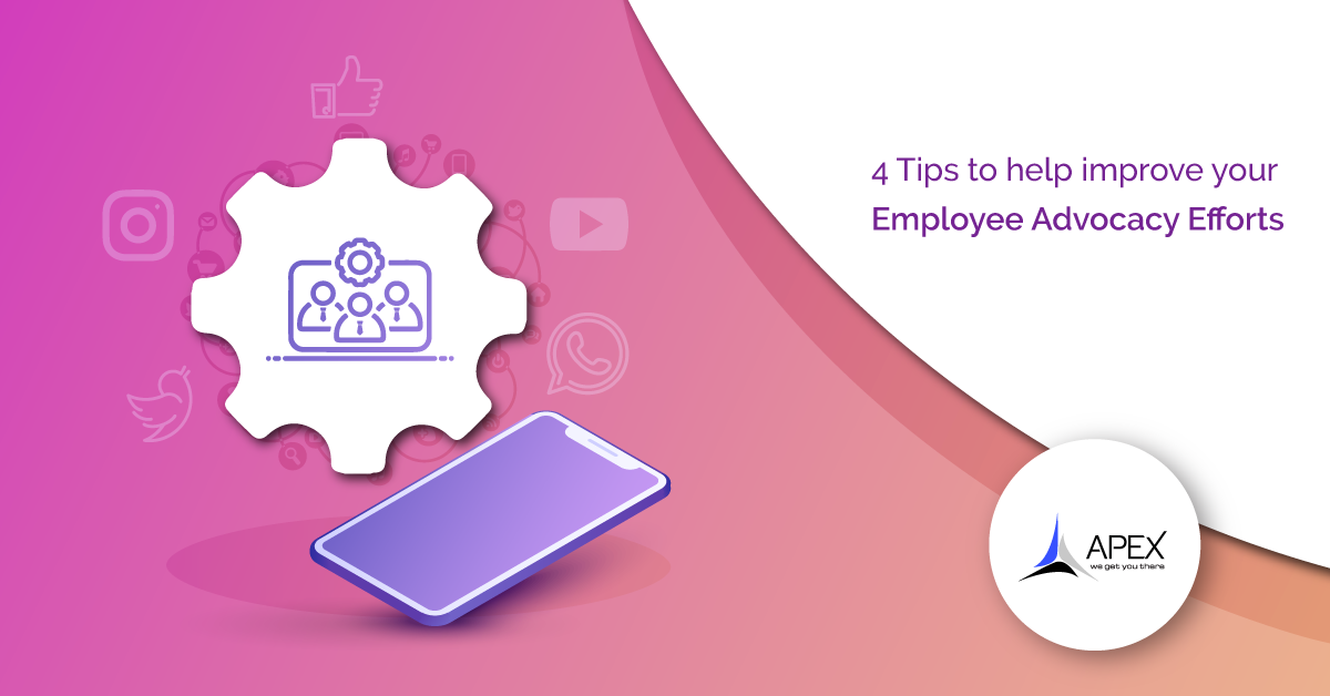 4 Tips to Help Improve Your Employee Advocacy Efforts.