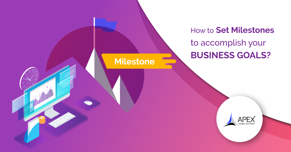 Goal setting: How to set milestones for your long-term business plan?