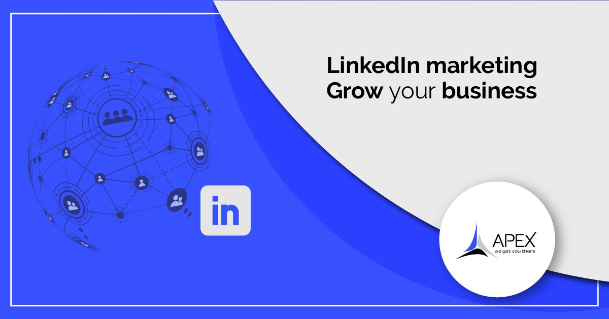 Grow your business with LinkedIn Marketing