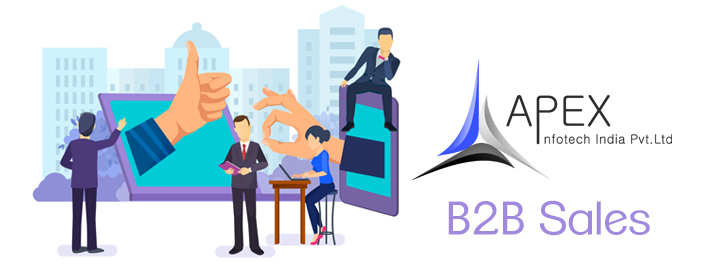 Increase your B2B sales - Apex Infotech India Pvt. Ltd.