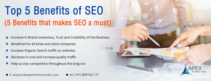 Top 5 Benefits of SEO (5 Benefits that makes SEO a must)