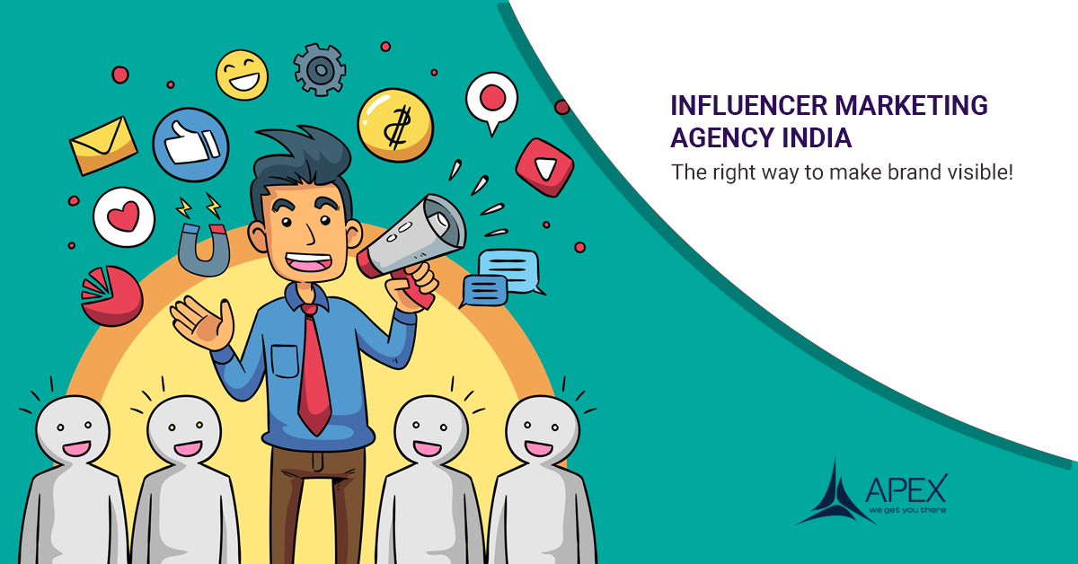 Influencer marketing agency India- The right way to make brand visible!