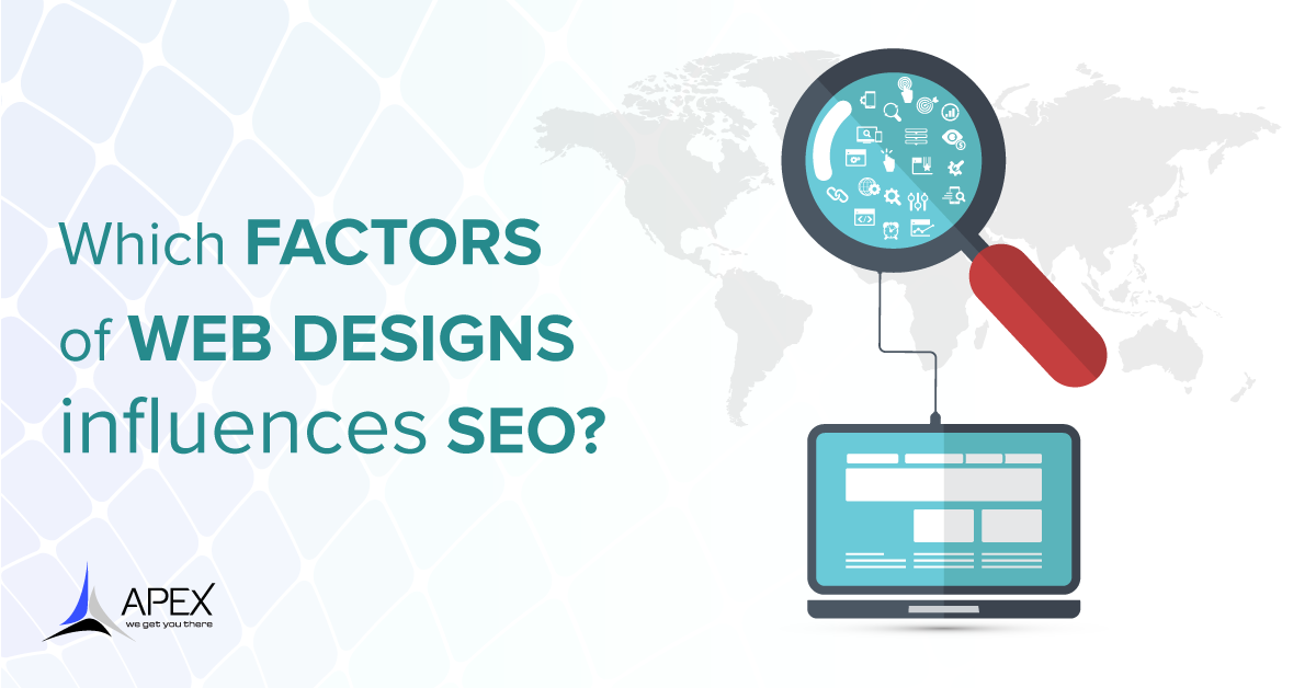 Which Factors of Web Designs Influences SEO?