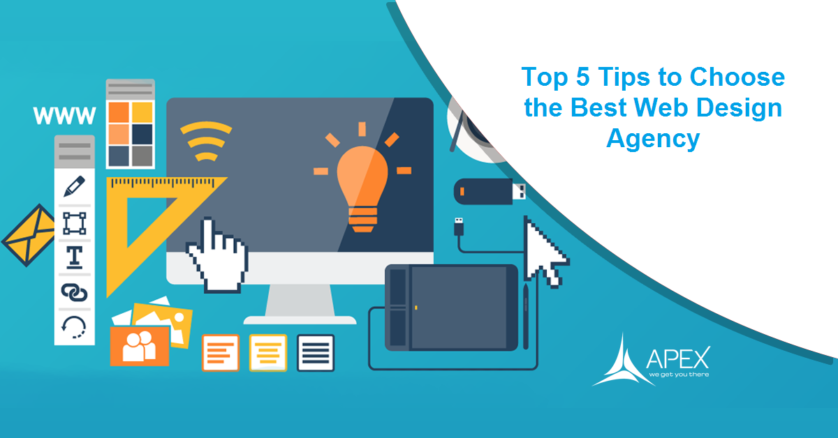 Top 5 Tips to Choose the Best Web Design Agency